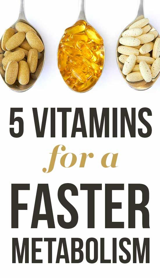 5 vitamins to speed up the metabolism.